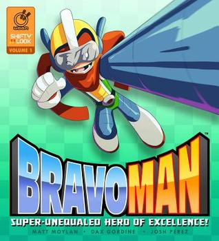 Bravoman, Volume 1: Super-Unequaled Hero of Excellence!