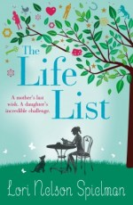 The life list (Lori Nelson Spielman)