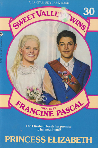 Princess Elizabeth (Sweet Valley Twins, #30)
