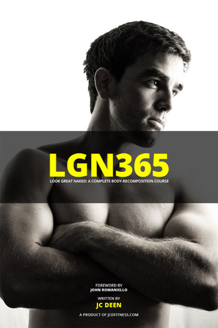 LGN365 - Look great naked: a complete body-recomposition course