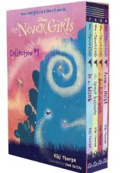 The Never Girls Collection #1 (Disney Fairies: The Never Girls) Pdf Book