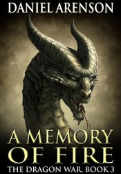 A Memory of Fire (The Dragon War, #3) Pdf Book