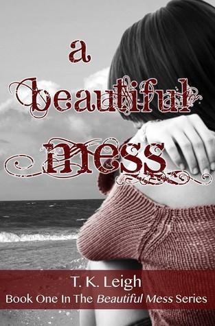 A Beautiful Mess (Beautiful Mess, #1)