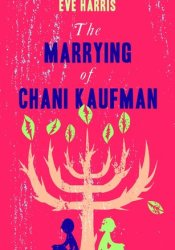 The Marrying of Chani Kaufman Pdf Book