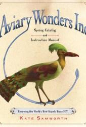 Aviary Wonders Inc. Spring Catalog and Instruction Manual Book Pdf