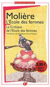L'École des Femmes / La Critique de l'École des Femmes