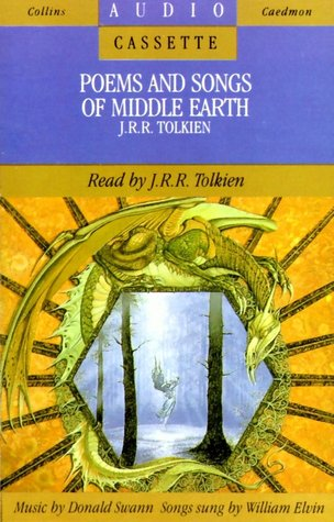 J.R.R. Tolkien Reads Poems And Songs Of Middle Earth