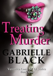 Treating Murder (Veronica Lane, M.D., #1) Pdf Book