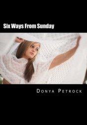 Six Ways from Sunday Pdf Book