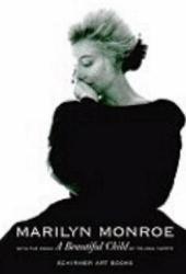 Marilyn Monroe: A Beautiful Child (Schirmer Art Books)
