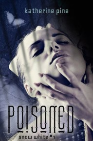 Poisoned (Snow White, #1)
