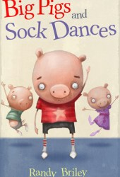 Big Pigs and Sock Dances