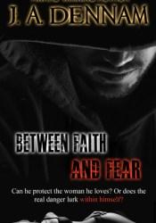Between Faith and Fear (Captive, #2) Pdf Book