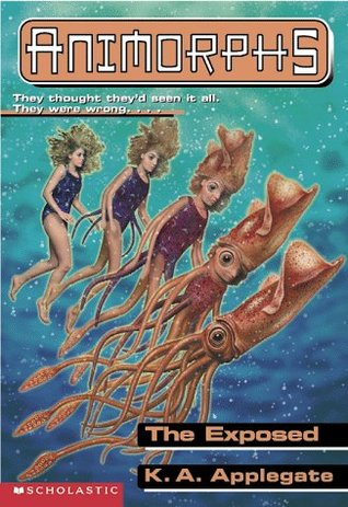 The Exposed (Animorphs, #27)