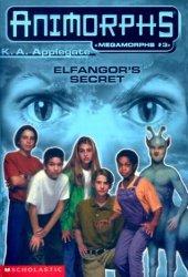Elfangor's Secret (Megamorphs, #3)