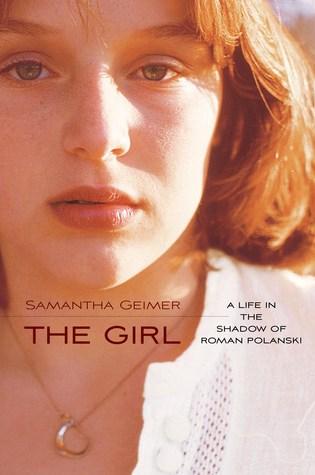 The Girl: A Life in the Shadow of Roman Polanski Book Pdf ePub