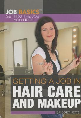 Getting a Job in Hair Care and Makeup