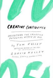 Creative Confidence: Unleashing the Creative Potential Within Us All Book Pdf