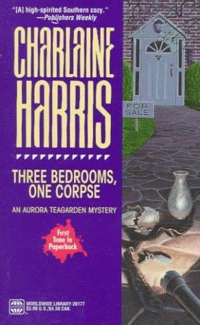 Three Bedrooms, One Corpse  (Aurora Teagarden, #3)