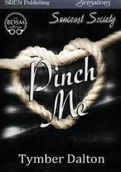 Pinch Me (Suncoast Society, #6) Pdf Book