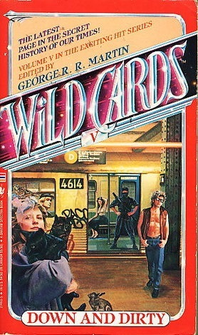 Down and Dirty (Wild Cards, #5)
