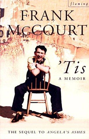 'Tis A Memoir (Frank McCourt, #2)