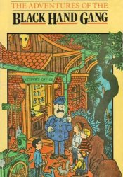 The Adventures of the Black Hand Gang Pdf Book