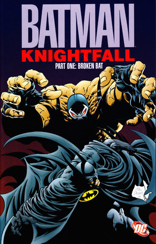 Batman: Knightfall, Part One: Broken Bat