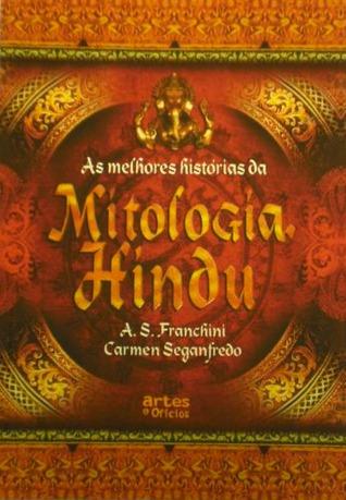 As melhores histórias da Mitologia Hindu