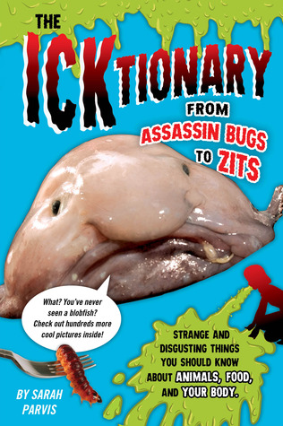 The ICKtionary: From Boogers to Vomitoriums!