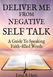 Deliver Me From Negative Self Talk Pdf Book