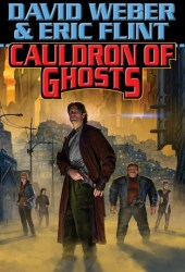 Cauldron of Ghosts (Honorverse: Wages of Sin, #3) Book Pdf