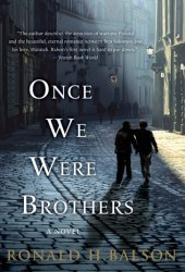 Once We Were Brothers (Liam Taggart & Catherine Lockhart #1)