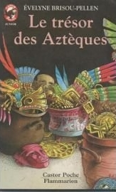 Le tresor des azteques
