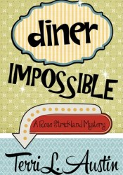 Diner Impossible  (Rose Strickland Mystery, #3) Pdf Book