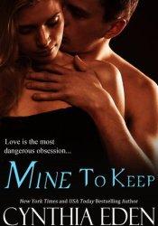 Mine to Keep (Mine, #2) Pdf Book