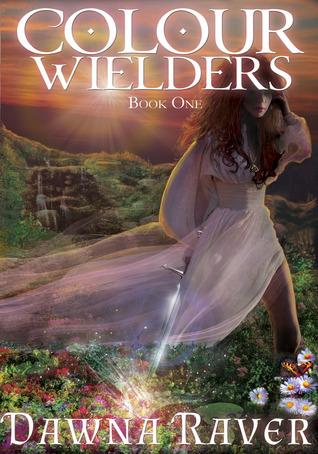 Colour Wielders (Colour Wielders, #1)