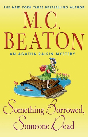 Something Borrowed, Someone Dead (Agatha Raisin, #24)