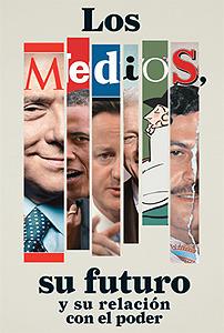 Los Medios su Futuro y su Relación con el Poder