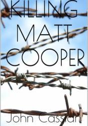 Killing Matt Cooper Pdf Book