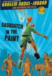 Sasquatch in the Paint (Streetball Crew, #1) Book Pdf