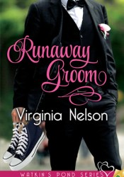 Runaway Groom (Watkin's Pond, #1) Pdf Book