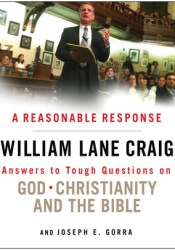 A Reasonable Response: Answers to Tough Questions on God, Christianity, and the Bible Pdf Book