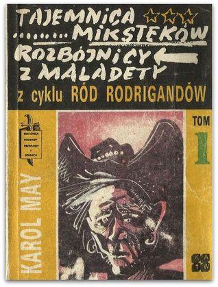 Tajemnica Miksteków. Rozbójnicy z Maladety. (Ród Rodrigandów, #1)