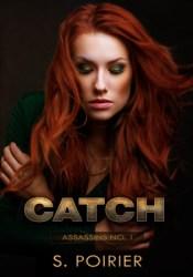 Catch (Assassins #1) Pdf Book