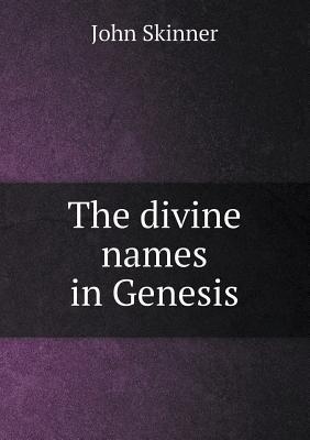 The Divine Names in Genesis