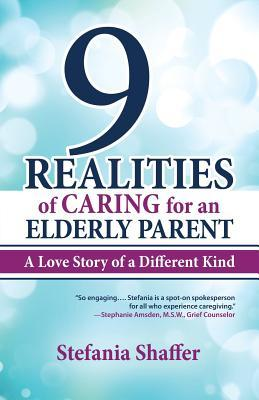 9 Realities of Caring for an Elderly Parent