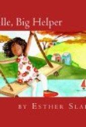 Brielle, Big Helper