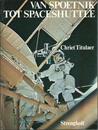 Van Spoetnik tot spaceshuttle: de geschiedenis van de ruimtevaart