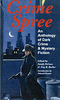 Crime Spree-An Anthology of Dark Crime and Mystery Fiction